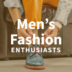 Men's Fashion Enthusiasts
